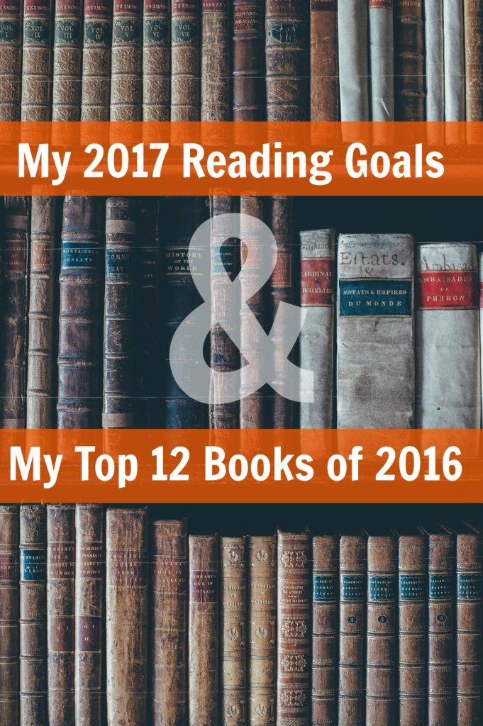 top 2016 books 2017 reading goals